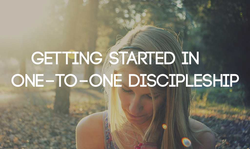 Getting Started in One-to-One Discipleship