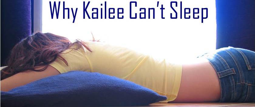 Why Kailee Can't Sleep: 4 Ways Parents Can Help
