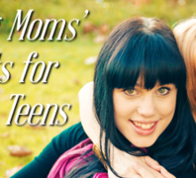 These 2 Secrets Make Moms of Teens Amazing