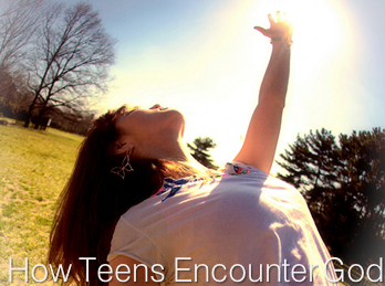 The Two Best Ways to Help Your Teen Encounter God this Summer