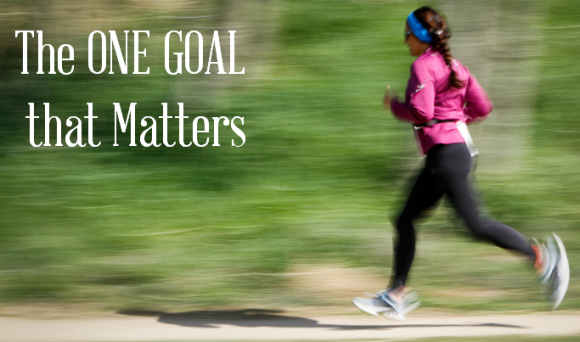 The ONE GOAL that Matters -3 Steps to Reach It