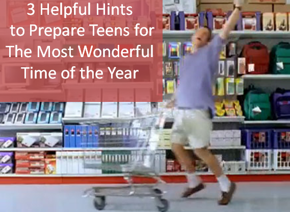 "3 Helpful Hints to Prepare Teens for ""The Most Wonderful Time of the Year"""