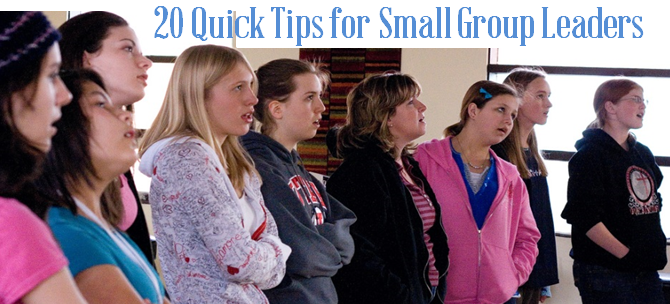 20 Quick Tips for Small Group Leaders