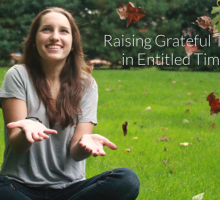 3 Ways to Raise Grateful Teens