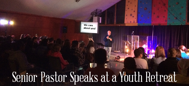 What Should a Senior Pastor Say at a Youth Retreat?