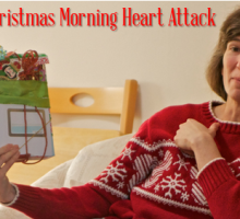 Christmas Morning Heart Attack Lesson