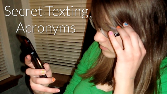 Parents: Are these Secret Texting Acronyms on Your Teen's Phone?