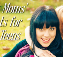 Amazing Moms' 2 Secrets for Loving Teens