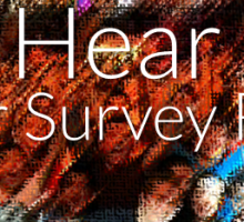 We Hear You: Your Survey Results
