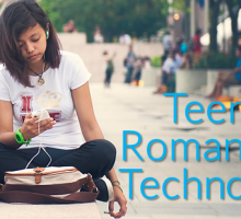 Teens, Romance and Technology: 3 Responses to Pew Research