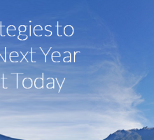 4 Strategies to Make Next Year Great Today