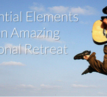 4 Essential Elements of an Amazing Personal Retreat