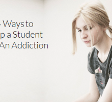 4 Ways to Help a Student with An Addiction