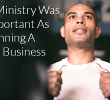 If Your Ministry Were As Important As Running A Small Business