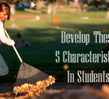 5 Major Characteristics to Develop in Students This Year