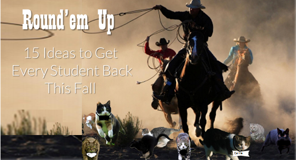 15 Ideas to Get Every Student Back This Fall