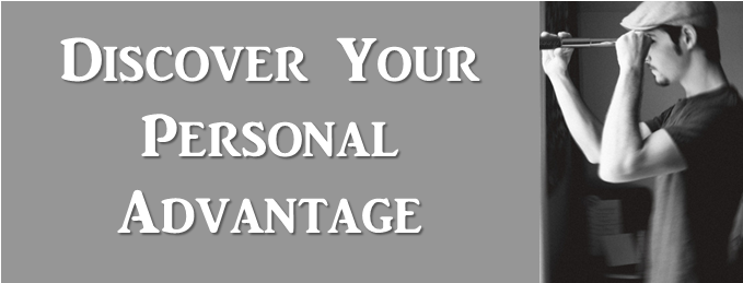 Discover Your Personal Advantage