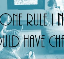 The One Rule I Never Should Have Changed
